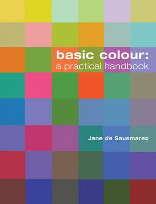 Basic Colour: A Practical Handbook (Paperback)