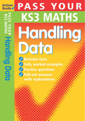Pass Your KS3 Maths: Handling Data - Pass Your KS3 Maths (Paperback)