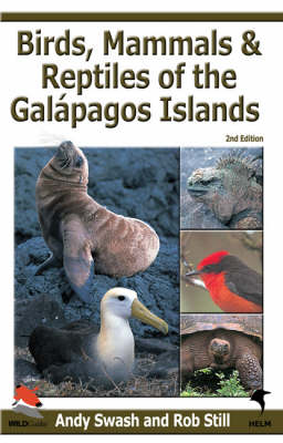 Birds, Mammals, and Reptiles of the Galapagos Islands: An Identification Guide - Helm Field Guides (Paperback)