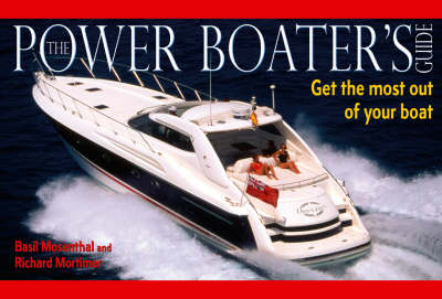 Power Boater's Guide: Get the Most Out of Your Boat (Paperback)