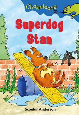 Superdog Stan - Chameleons (Paperback)