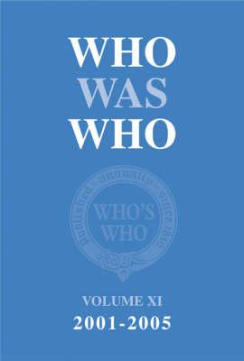Who Was Who: v. XI - Who's Who (Hardback)
