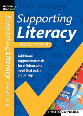 Supporting Literacy For Ages 5-6 - Supporting Literacy (Paperback)