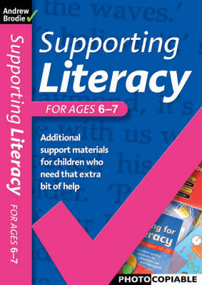 Supporting Literacy For Ages 6-7 - Supporting Literacy (Paperback)