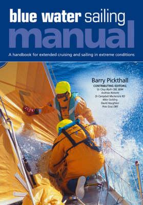 Blue Water Sailing Manual (Hardback)