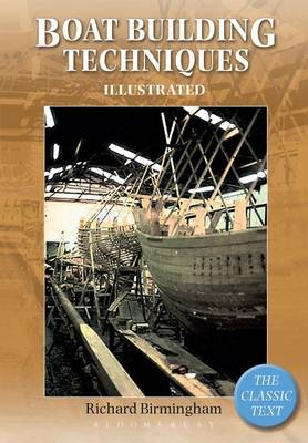 Boatbuilding Techniques Illustrated: The Classic Text (Paperback)