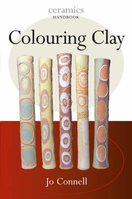 Colouring Clay - Ceramics Handbooks (Paperback)