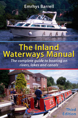 Inland Waterways Manual: The Complete Guide to Boating on Rivers, Lakes and Canals (Paperback)
