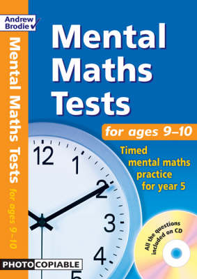 Mental Maths Tests for Ages 9-10: Timed Mental Maths Practice for Year 5 - Mental Maths Tests