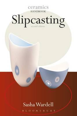 Slipcasting - Ceramics Handbooks (Paperback)