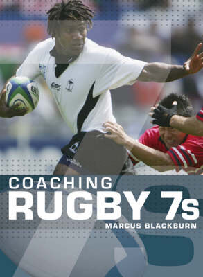 Coaching Rugby 7's (Paperback)