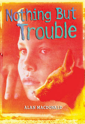 Nothing But Trouble - White Wolves: Issues (Paperback)
