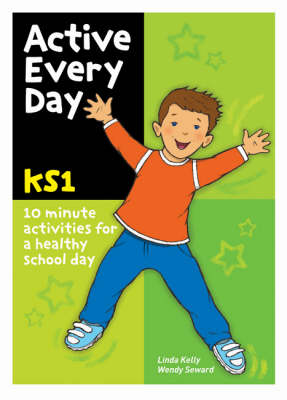 Active Every Day: Key Stage 1 (Paperback)