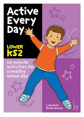 Active Every Day: Lower Key Stage 2 (Paperback)