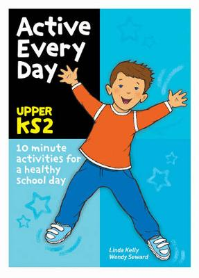 Active Every Day: Upper Key Stage 2 (Paperback)