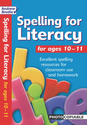 Spelling for Literacy for ages 10-11 (Paperback)