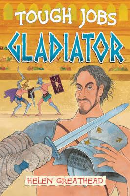 Gladiator - Tough Jobs (Hardback)