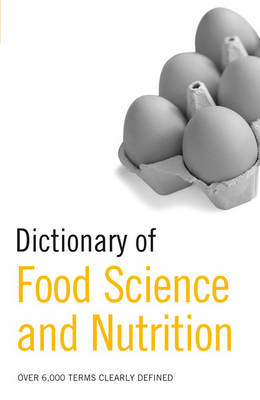Dictionary of Food Science and Nutrition (Paperback)