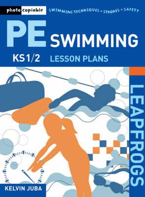 Leapfrogs PE Lesson Plans: Swimming - Leapfrogs Lesson Plans (Paperback)