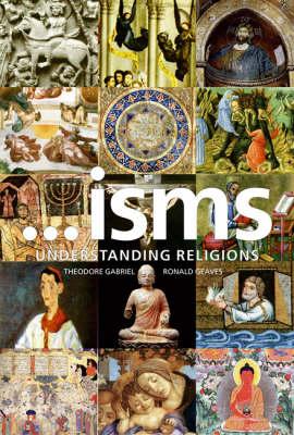 ..Isms Understanding Religions (Paperback)