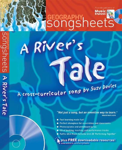 A River's Tale: A Cross-Curricular Song by Suzy Davies - Songsheets