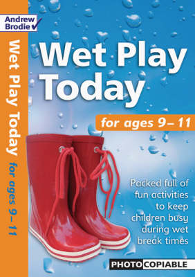 Wet Play Today: For Ages 9-11 - Wet Play Today (Paperback)