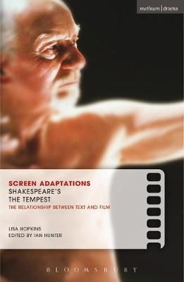 """Shakepeare's The """"Tempest"""": A Close Study of the Relationship Between Text and Film - Screen Adaptations (Paperback)"""