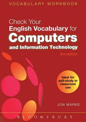 Check Your English Vocabulary for Computers and Information Technology: All You Need to Improve Your Vocabulary - Check Your Vocabulary (Paperback)