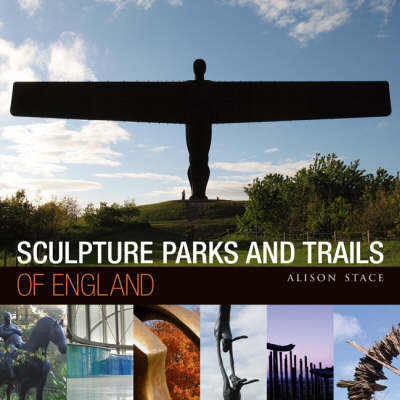Sculpture Parks and Trails of England (Paperback)