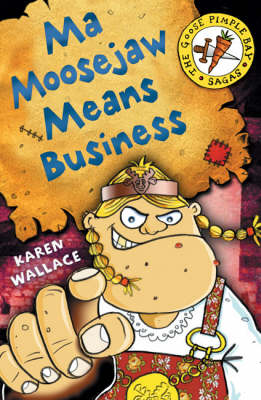 Ma Moosejaw Means Business - Goosepimple Bay Sagas (Paperback)