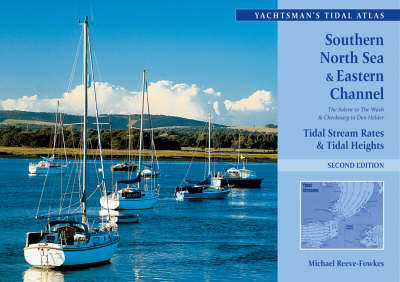 The Yachtsman's Tidal Atlas: Southern North Sea and Eastern Channel (Paperback)