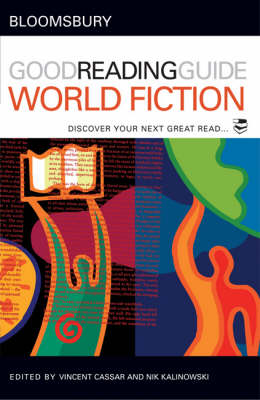 The Bloomsbury Good Reading Guide to World Fiction: Discover Your Next Great Read (Paperback)