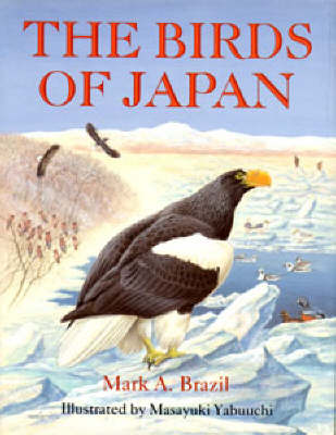 The Birds of Japan - Helm Field Guides (Hardback)