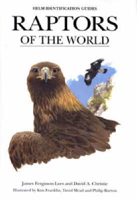 Raptors of the World - Helm Identification Guides (Hardback)