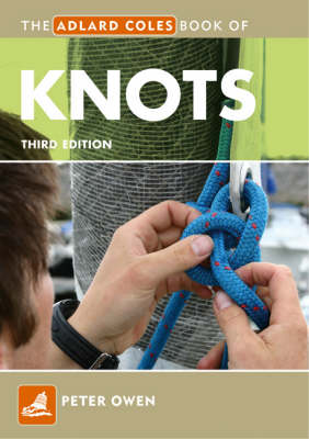 The Adlard Coles Book of Knots - Adlard Coles Book of (Paperback)