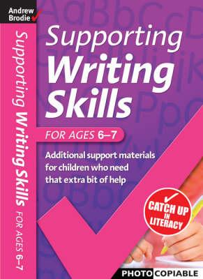 Supporting Writing Skills 6-7 - Supporting Writing Skills (Paperback)