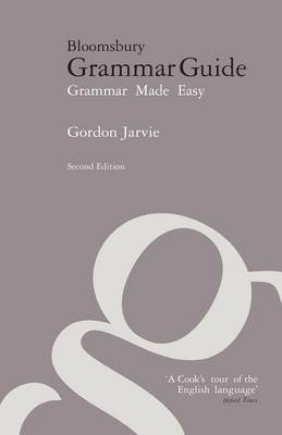 Bloomsbury Grammar Guide: Grammar Made Easy (Paperback)