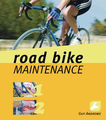 Road Bike Maintenance (Paperback)