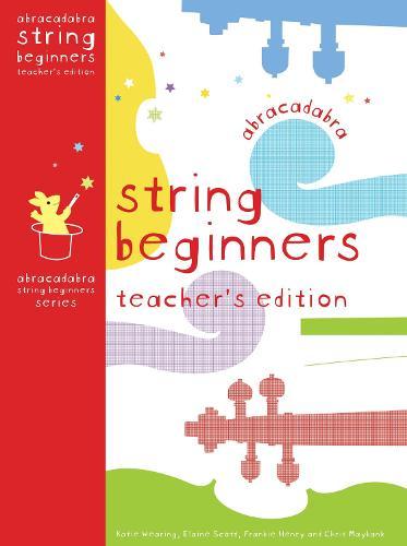 Abracadabra String Beginners Teacher's Edition - Abracadabra Strings Beginners,Abracadabra (Paperback)