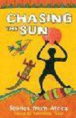 Chasing the Sun: Stories from Africa (Paperback)