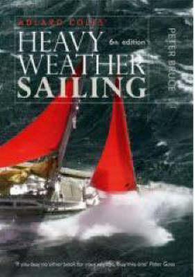 Heavy Weather Sailing (Hardback)