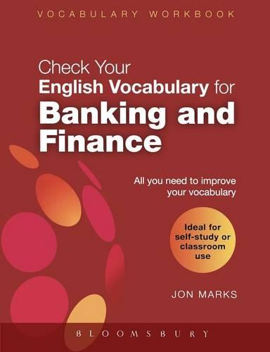 Check Your English Vocabulary for Banking and Finance: All You Need to Improve Your Vocabulary - Check Your Vocabulary (Paperback)