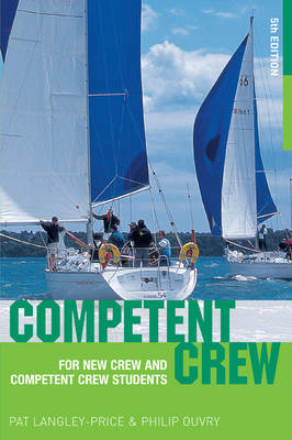 Competent Crew: For New Crew and Competent Crew Students (Paperback)