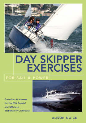 Day Skipper Exercises for Sail and Power (Paperback)