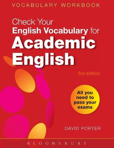 Check Your Vocabulary for Academic English: All You Need to Pass Your Exams - Check Your Vocabulary (Paperback)