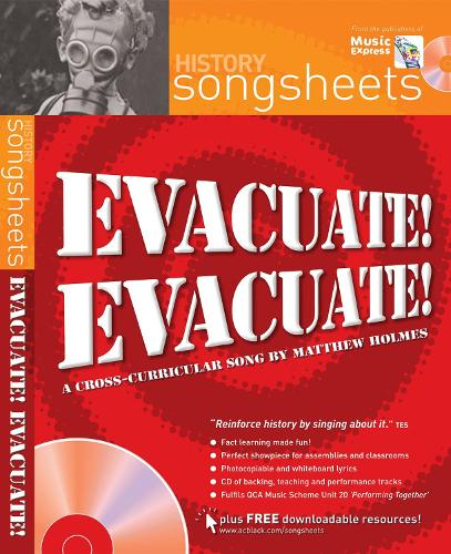 Evacuate, evacuate!: A Cross-Curricular Song by Matthew Holmes - Songsheets