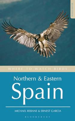 Where to Watch Birds in Northern and Eastern Spain - Where to Watch Birds (Paperback)