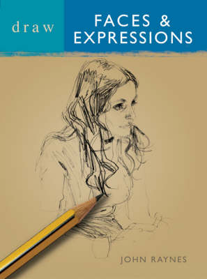 Draw Faces and Expressions - Draw Books (Paperback)