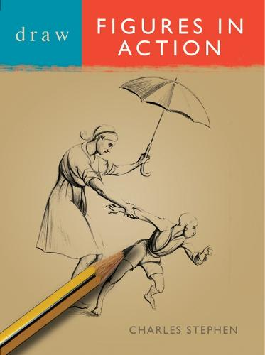 Draw Figures in Action - Draw Books (Paperback)