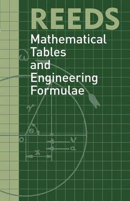 Reeds Mathematical Tables and Engineering Formula - Reed's Professional (Paperback)